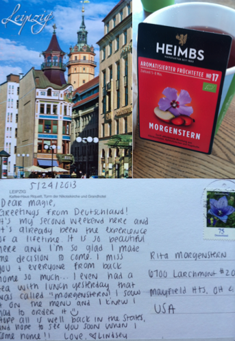 My cup of Morgenstern tea and the postcard I sent Magie from Leipzig.