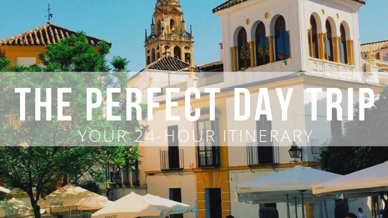 24 hours in Cordoba Spain day trip itinerary